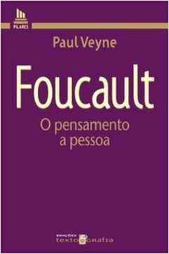 Foucault - O pensamento a pessoa