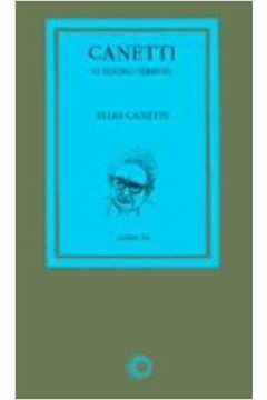 Canetti - O Teatro Terrível