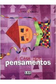 CASA DOS PENSAMENTOS, A